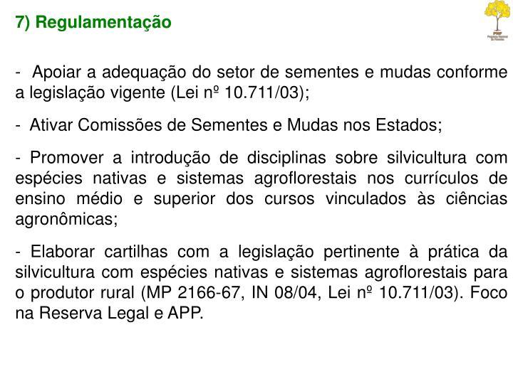 7) Regulamentação