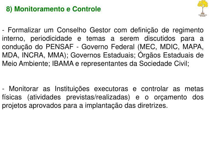 8) Monitoramento e Controle