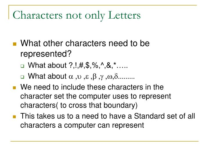 Characters not only Letters