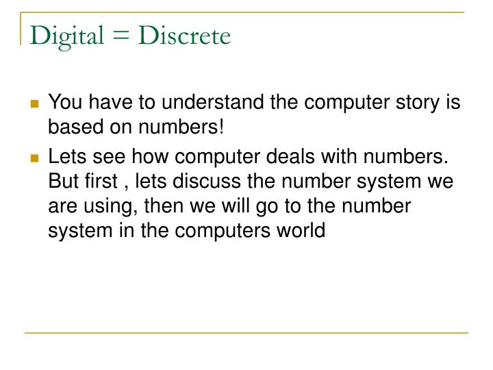 Digital = Discrete