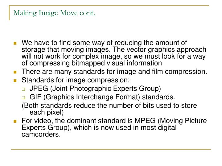 Making Image Move cont.