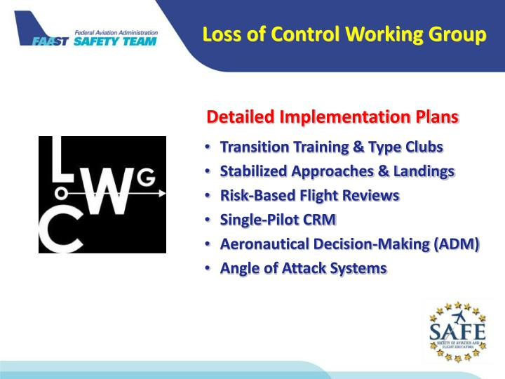 Loss of Control Working Group