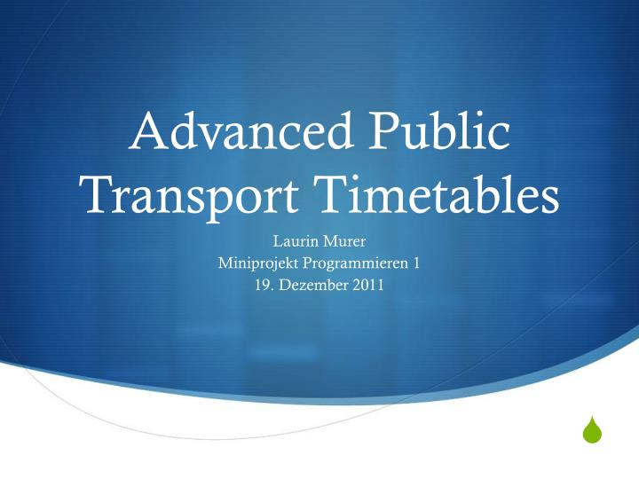 Advanced public transport timetables