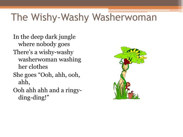 The Wishy-Washy Washerwoman