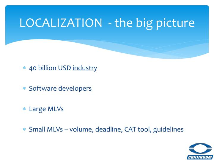 LOCALIZATION  - the big picture