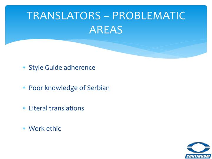 TRANSLATORS – PROBLEMATIC AREAS