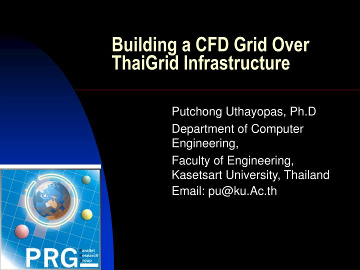 Building a cfd grid over thaigrid infrastructure