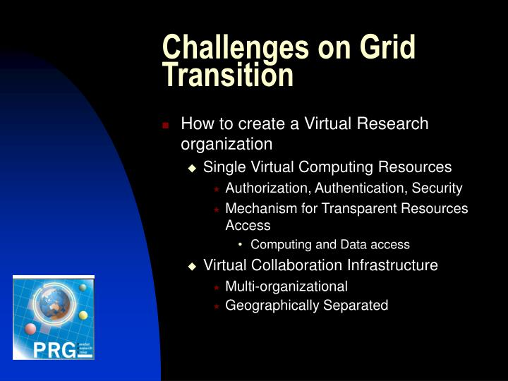 Challenges on Grid Transition
