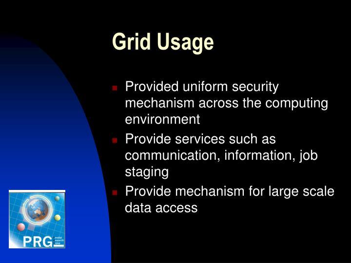 Grid Usage