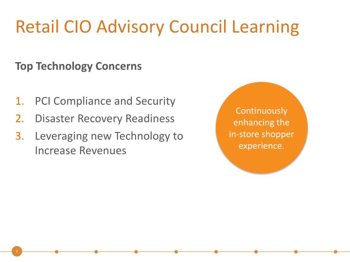 Retail cio advisory council learning