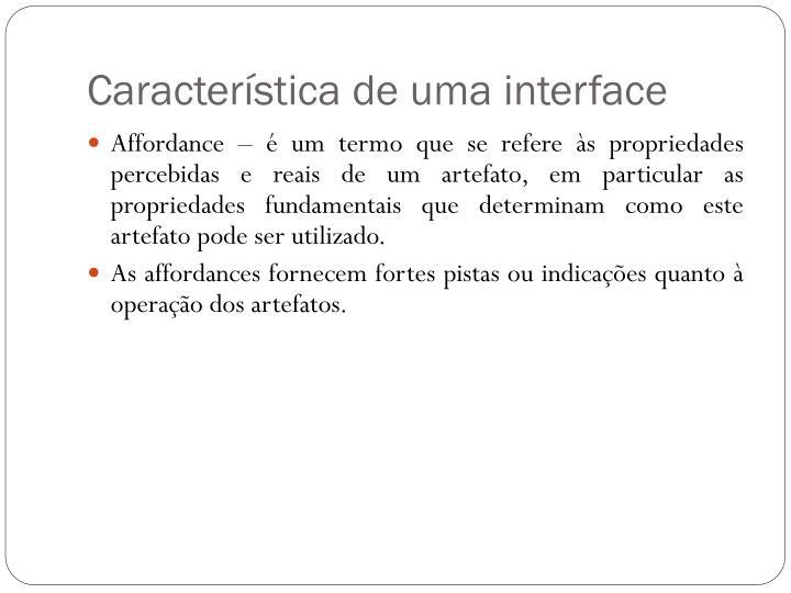 Característica de uma interface