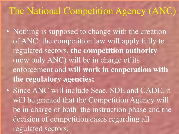The National Competition Agency (ANC)
