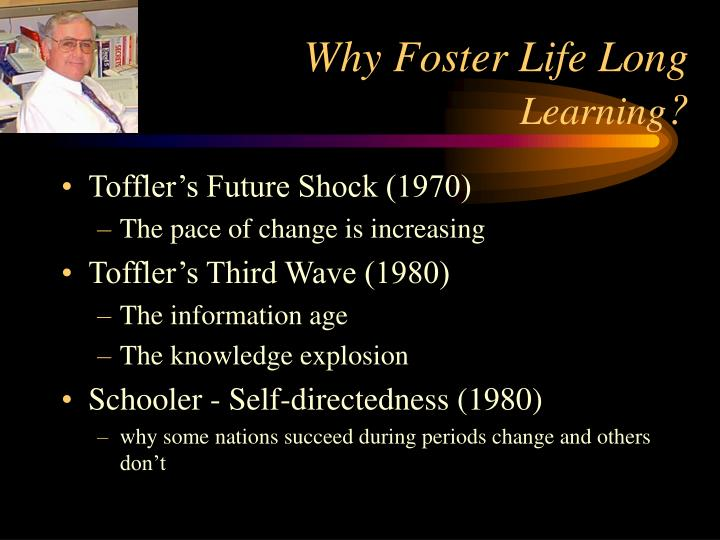 Why Foster Life Long