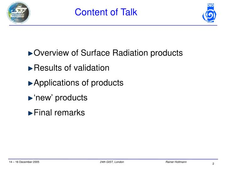 Overview of Surface Radiation products