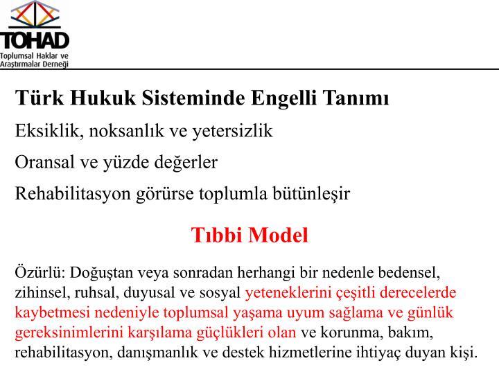Türk Hukuk Sisteminde Engelli Tanımı