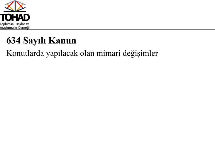 634 Sayılı Kanun