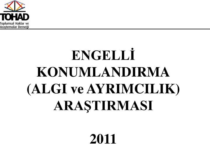 ENGELLİ KONUMLANDIRMA