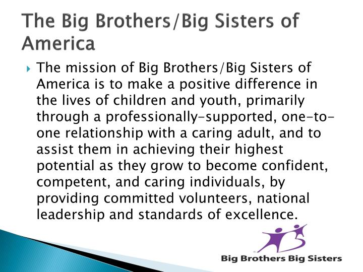 The Big Brothers/Big Sisters of America