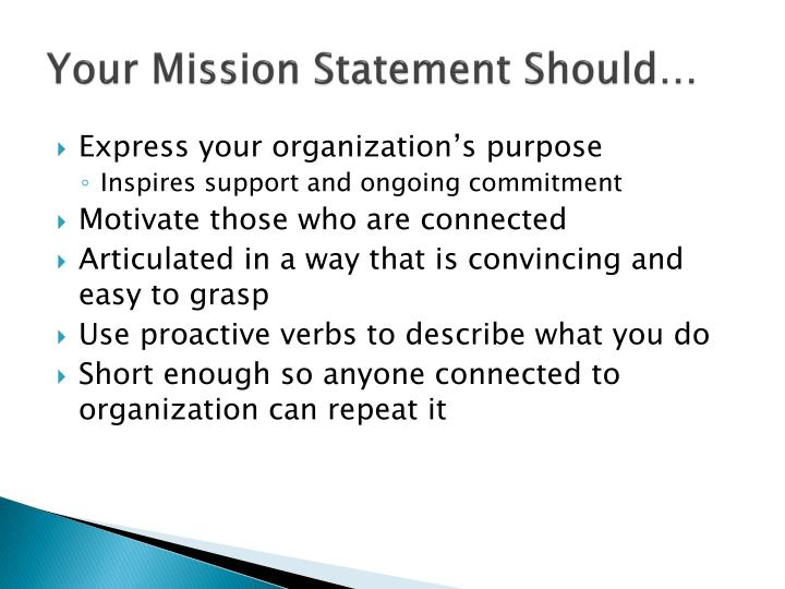 Your Mission Statement Should…
