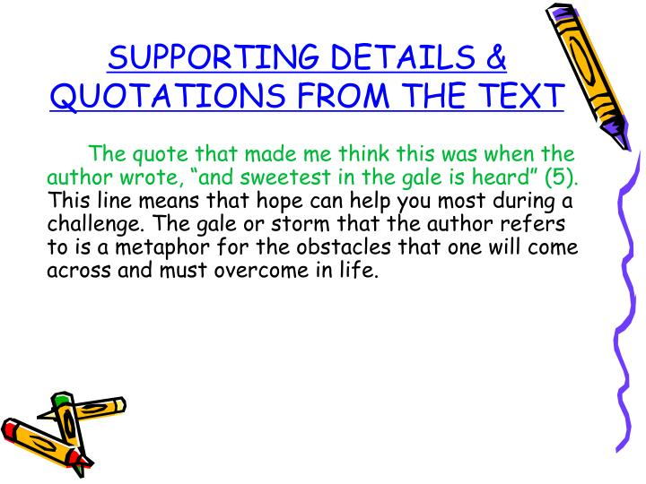 SUPPORTING DETAILS & QUOTATIONS FROM THE TEXT