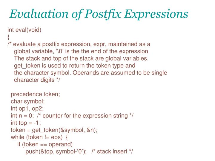 Evaluation of Postfix Expressions