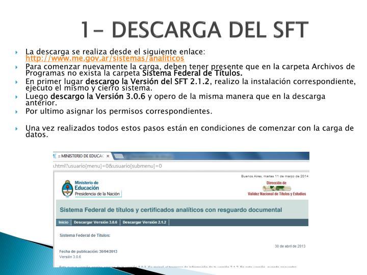 1- DESCARGA DEL SFT