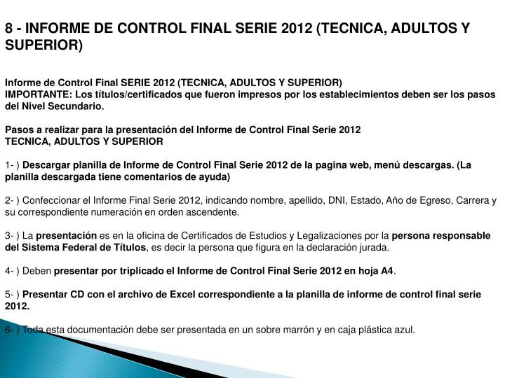8 - INFORME DE CONTROLFINAL SERIE 2012 (TECNICA, ADULTOS Y SUPERIOR)