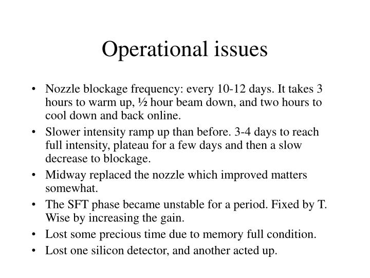 Operational issues