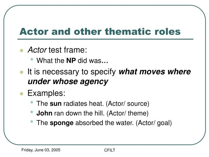 Actor and other thematic roles