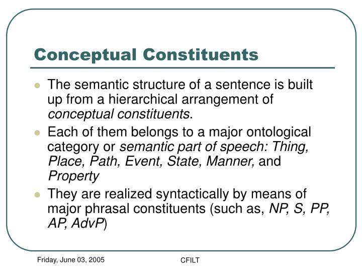 Conceptual Constituents