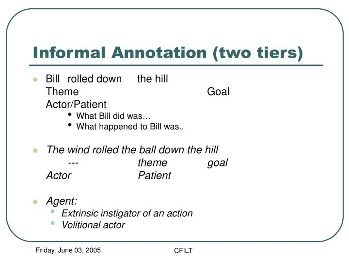 Informal Annotation (two tiers)