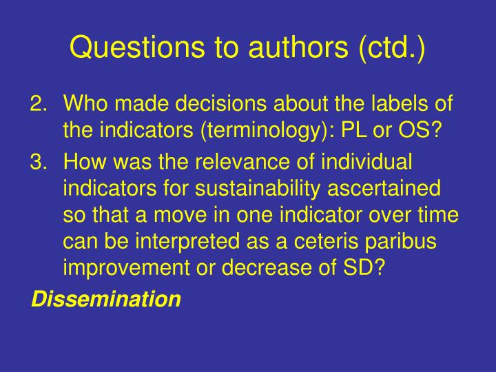 Questions to authors (ctd.)