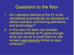questions to the floor