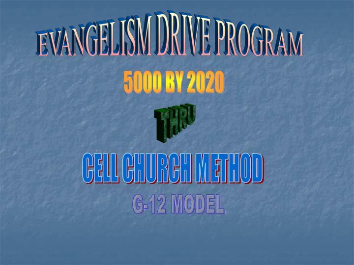 EVANGELISM DRIVE PROGRAM