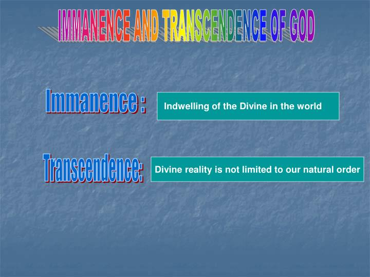 IMMANENCE AND TRANSCENDENCE OF GOD