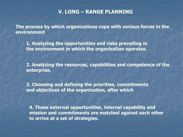 V. LONG – RANGE PLANNING