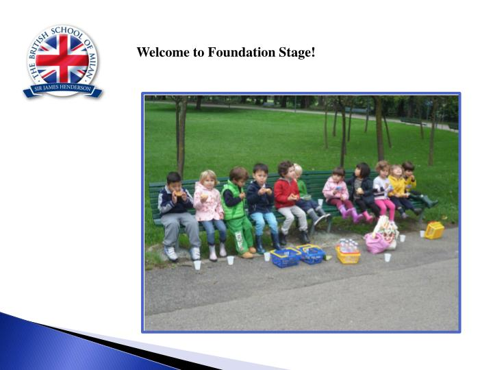 Welcome to Foundation Stage!