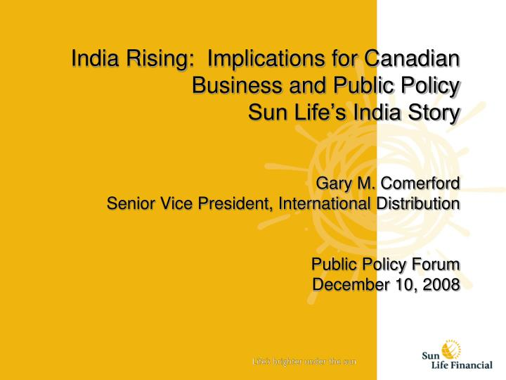 India Rising:  Implications for Canadian Business and Public Policy