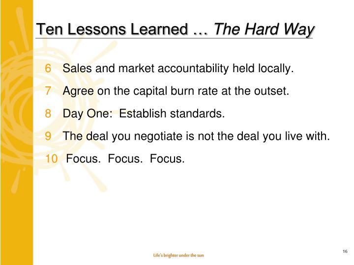 Ten Lessons Learned …