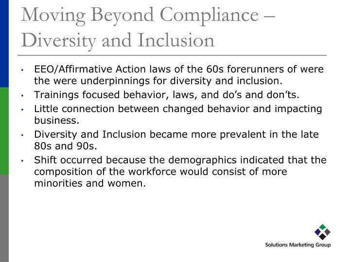 Moving Beyond Compliance – Diversity and Inclusion