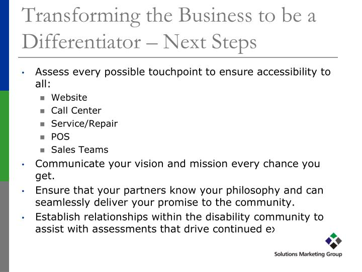 Transforming the Business to be a Differentiator – Next Steps