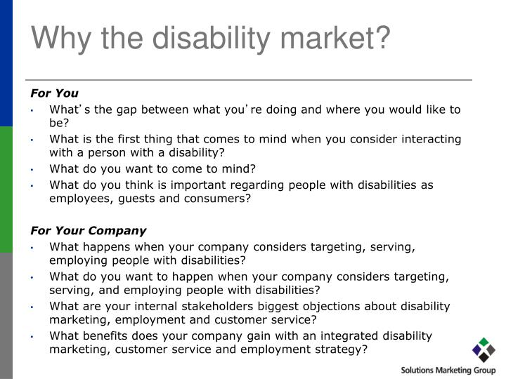 Why the disability market?