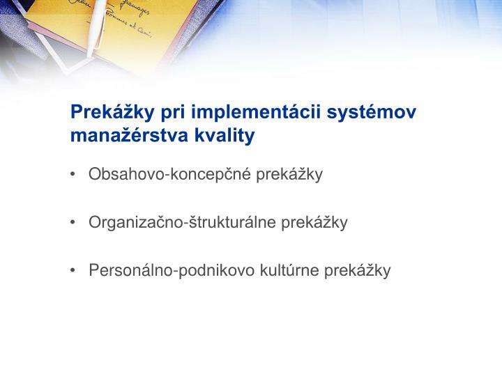 Prekážky pri implementácii systémov manažérstva kvality
