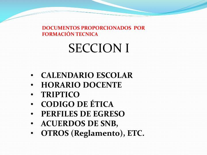 DOCUMENTOS PROPORCIONADOS  POR  FORMACIÓN TECNICA