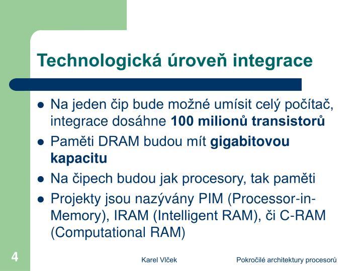 Technologická úroveň integrace