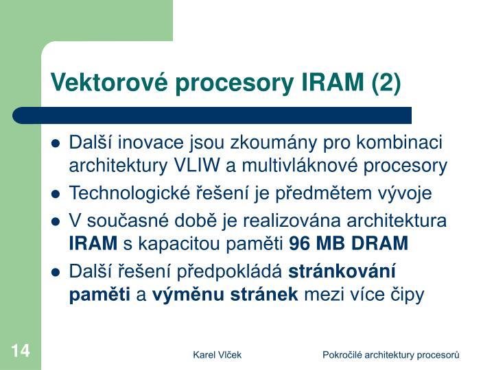Vektorové procesory IRAM (2)