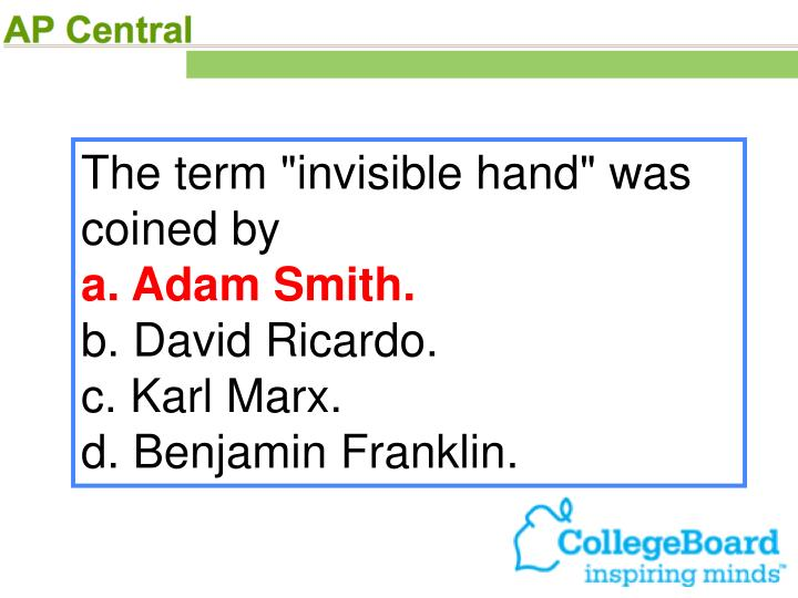 "The term ""invisible hand"" was coined by"