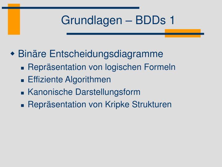 Grundlagen – BDDs 1