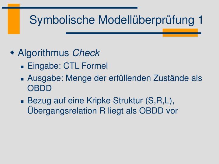 Symbolische Modellüberprüfung 1