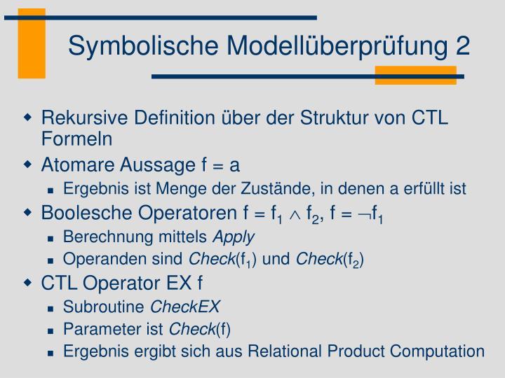 Symbolische Modellüberprüfung 2